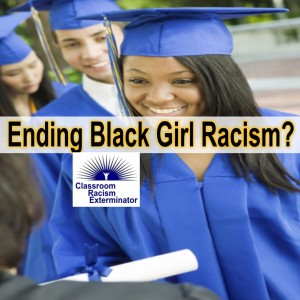 Racism Against Black Girls